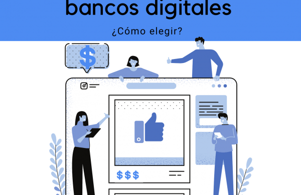 elegir un banco digital